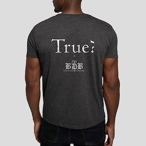 True? Standard Fit Dark T-Shirt