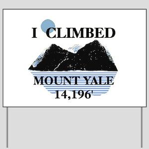 I Climbed Mount Yale Yard Sign