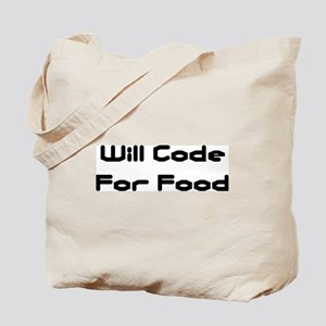 Will Code For Food Tote Bag