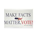 Make Facts Matter. Vote Magnets