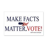 Make Facts Matter. Vote Wall Decal