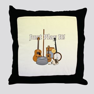 Just Play It! Throw Pillow