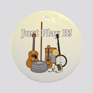 Just Play It! Ornament (Round)