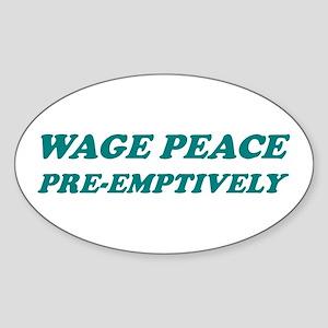 PEACE PRE-EMPTIVELY! Oval Sticker