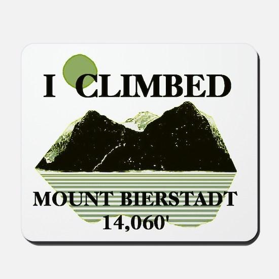 I Climbed Mount Bierstadt Mousepad