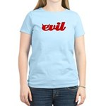 Evil Women's Light T-Shirt