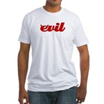 Evil Fitted T-Shirt