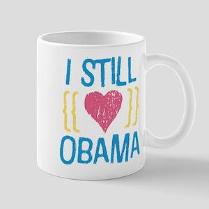Still Love Obama Mug