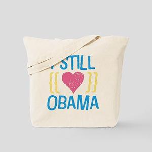 Still Love Obama Tote Bag