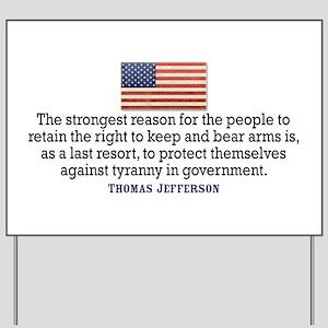 Jefferson 2nd Amendment Yard Sign