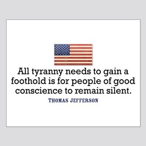 Jefferson Quote on Tyranny Small Poster