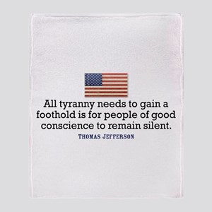 Jefferson Quote on Tyranny Throw Blanket
