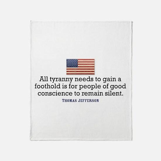 Jefferson Quote on Tyranny Throw Blanket