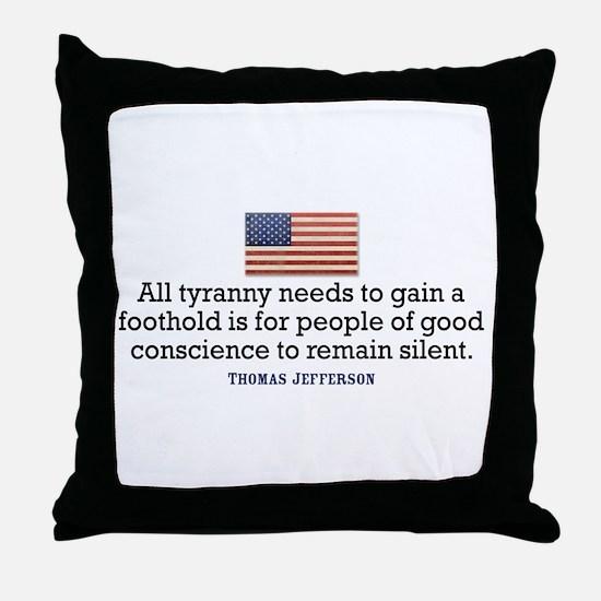 Jefferson Quote on Tyranny Throw Pillow