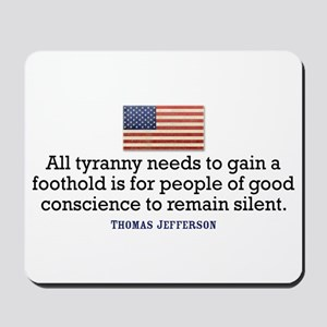 Jefferson Quote on Tyranny Mousepad