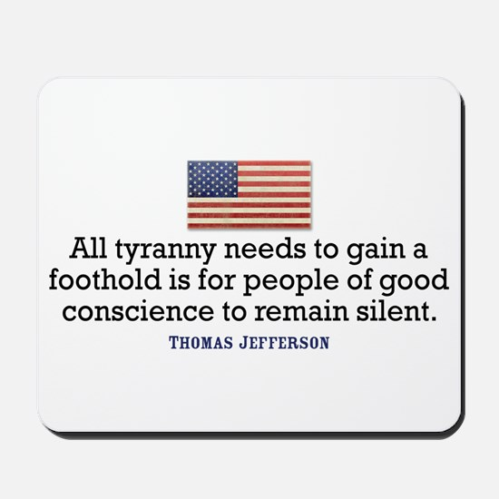 Jefferson Quote on Tyranny Mousepad