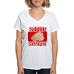 Stop Simpin' Women's V-Neck T-Shirt