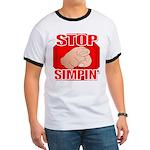 Stop Simpin' Ringer T