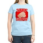 Stop Simpin' Women's Light T-Shirt