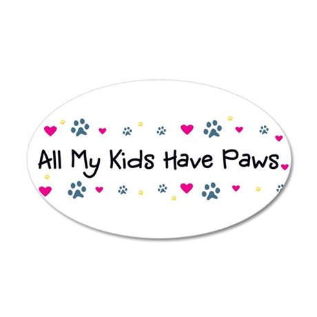 All My Kids/Children Have Paws 38.5x24.5Wall Decal