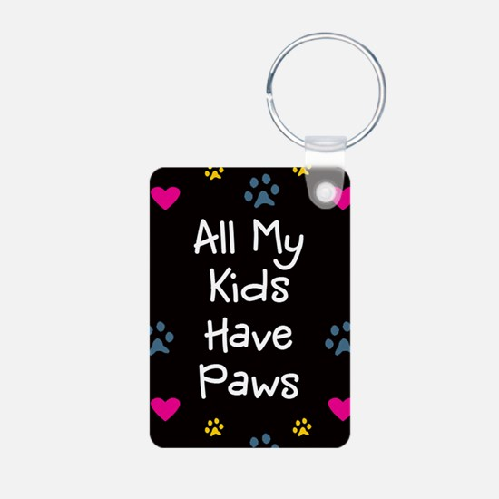 All My Kids/Children Have Paws Keychain Keychains