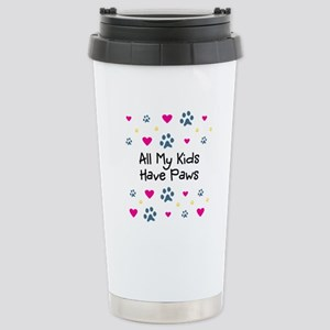 All My Kids/Children Have Paws Stainless Steel Tra