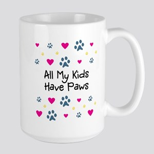 All My Kids/Children Have Paws Large Mug