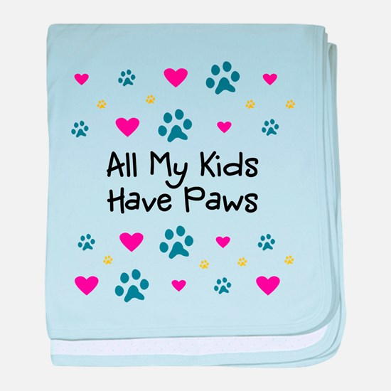 All My Kids/Children Have Paws baby blanket