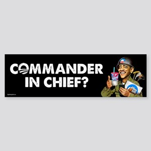 Commander in Chief? Sticker (Bumper)