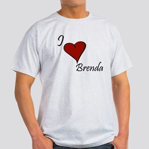 I love Brenda Light T-Shirt