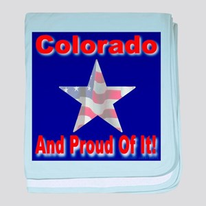 Colorado And Proud Of It! baby blanket
