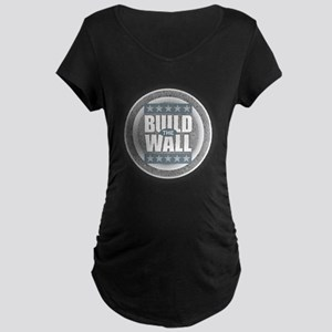 Build the Wall Maternity T-Shirt