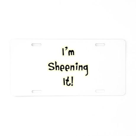 Im Sheening It! Charlie Sheen Aluminum License Pla