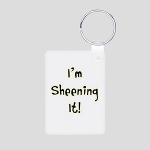 Im Sheening It! Charlie Sheen Aluminum Photo Keych