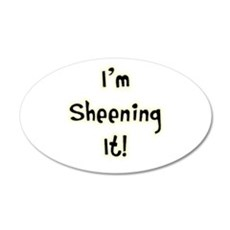 Im Sheening It! Charlie Sheen 22x14 Oval Wall Peel