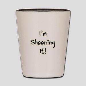 Im Sheening It! Charlie Sheen Shot Glass
