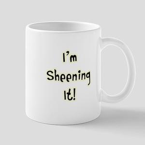Im Sheening It! Charlie Sheen Mug
