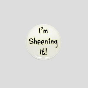 Im Sheening It! Charlie Sheen Mini Button