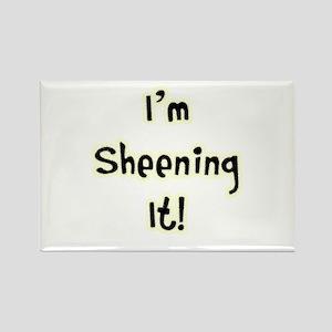 Im Sheening It! Charlie Sheen Rectangle Magnet