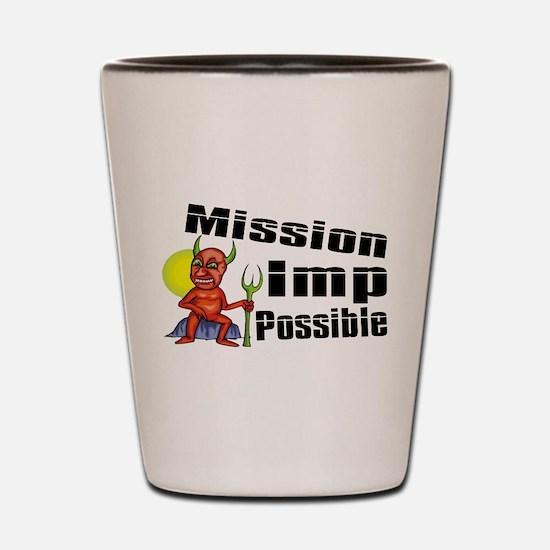 Mission Imp Possible Shot Glass