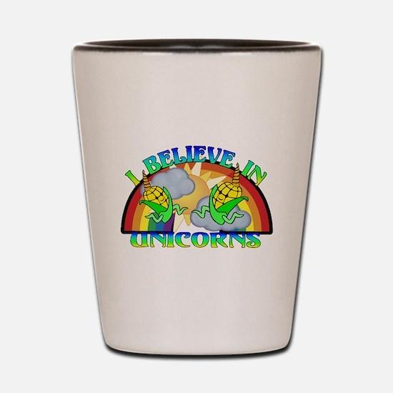 I Believe In Unicorns Shot Glass