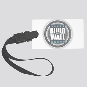 Build the Wall Large Luggage Tag