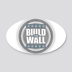 Build the Wall Oval Car Magnet