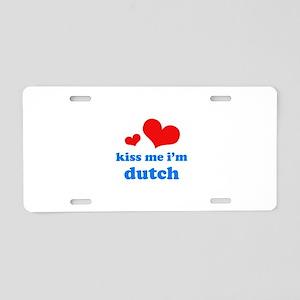 Kiss Me I'm Dutch Aluminum License Plate