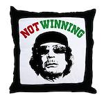 Gaddafi Not Winning Throw Pillow