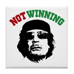 Gaddafi Not Winning Tile Coaster