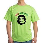 Gaddafi Not Winning Green T-Shirt