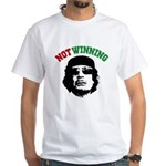 Gaddafi Not Winning White T-Shirt