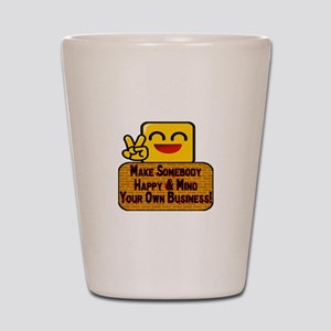 Mind Your Business Shot Glass