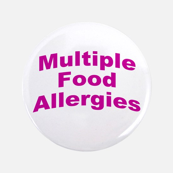 """Multiple Food Allergies 3.5"""" Button"""